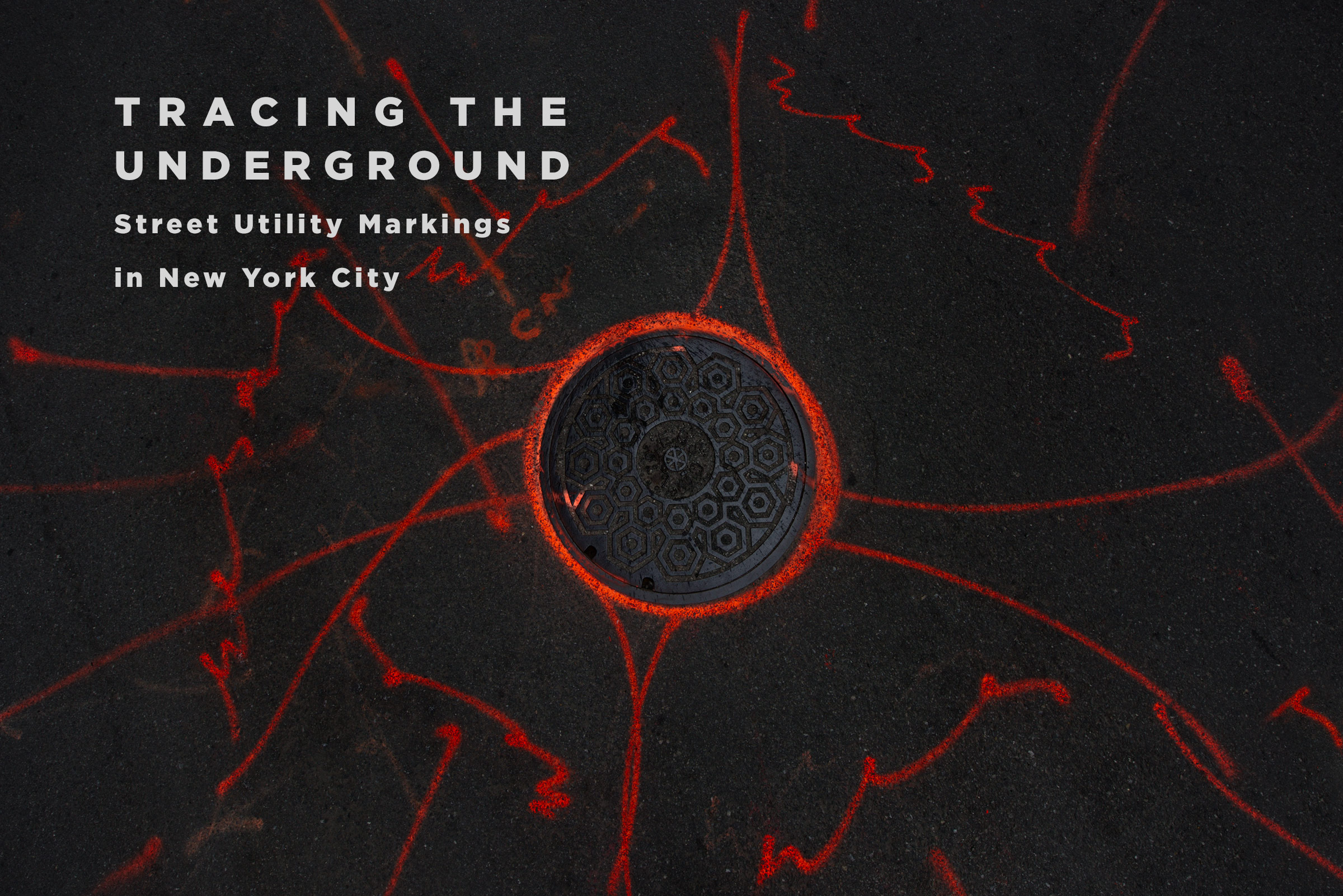 Tracing the Underground - Street Utility Markings in New York City